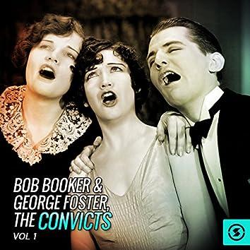 Bob Booker & George Foster, The Convicts, Vol. 1