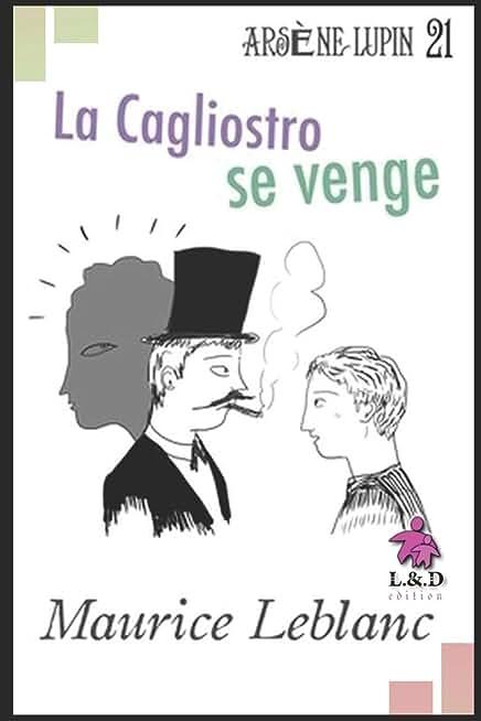 La Cagliostro se venge: Arsène Lupin, Gentleman-Cambrioleur 21