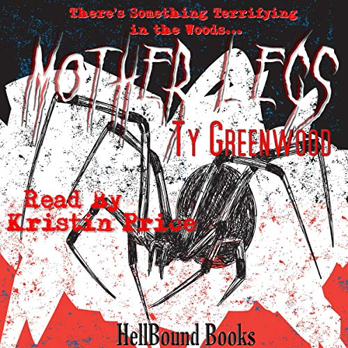 Mother Legs Audiobook By Ty Greenwood cover art