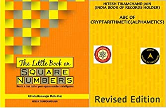 Combo Pack of ABC of CRYPTARITHMETIC (Revised Edition) and THE LITTLE BOOK on SQUARE NUMBERS