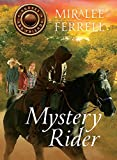 Mystery Rider (Volume 3) (Horses and Friends)