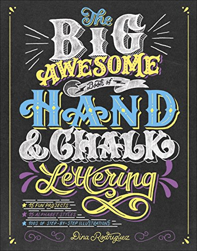 The Big Awesome Book of Hand & Chalk Lettering (English Edition)