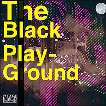The Black Playground