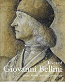 Lives of Giovanni Bellini (Lives of the Artists)