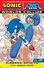 Kindred Spirits (Sonic/Mega Man: Worlds Collide) by Flynn, Ian, Peppers, Jamal (2013) Paperback
