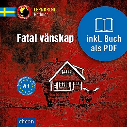 Fatal vänskap: Schwedisch A1