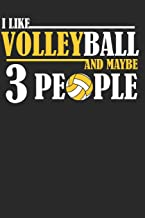 I Like Volleyball and Maybe 3 People: Volleyball Paperback Journal, Composition Book College Wide Ruled, Gift for Coach, Teen, Girls, Boys, Player. ... (60 sheets). Gift for Birthday, Anniversary