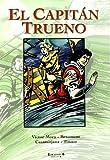 Los terribles Cibatos y otras historias (Súper El Capitán Trueno 10)