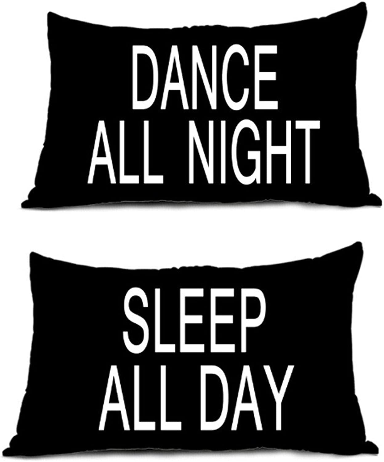Dance All Night Sleep All Day Soft Pillowcase Invisible Zippered Twin Sides Printing Throw Pillow Covers