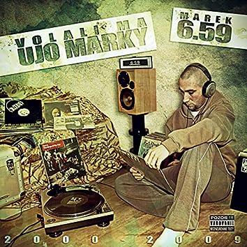 Volali ma Ujo Marky (2000 - 2009) (Disk 1)