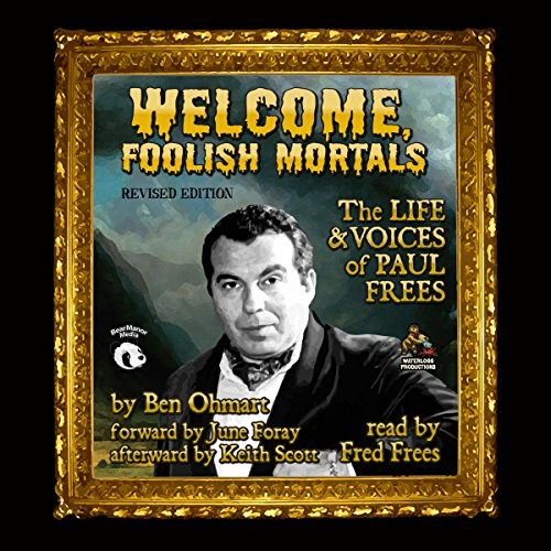 Welcome, Foolish Mortals, Revised Edition audiobook cover art