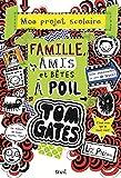 Tom Gates - tome 12 Famille, amis et bêtes à poil (12)