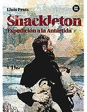Shackleton. Expedición a la Antártida: Expedicion a la Antartida (Descubridores)