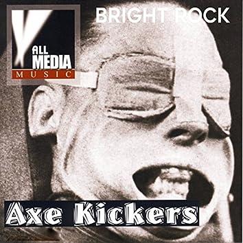 Axe Kickers: Bright Rock