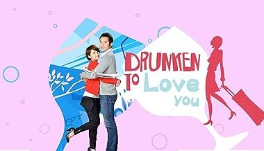Drunken to Love You - Season 1