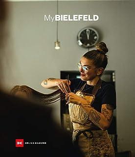 My Bielefeld: Menschen und Orte einer Stadt – Porträt