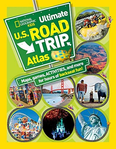 [National Geographic Kids Ultimate U.S. Road Trip Atlas: Maps, Games, Activities, and More for Hours of Backseat Fun] [By: Boyer, Crispin] [March, 2012]