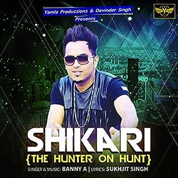 Shikari (The Hunter on Hunt)