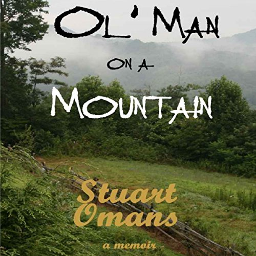 Ol' Man on a Mountain audiobook cover art