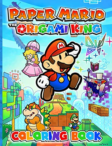 Paper Mario The Origami King Coloring Book: Coloring Books For Adults, Boys, Girls A Fun Gift