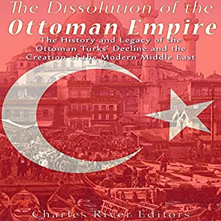 The Dissolution of the Ottoman Empire cover art
