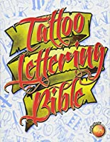 Tattoo Lettering Bible (Superior Tattoo)