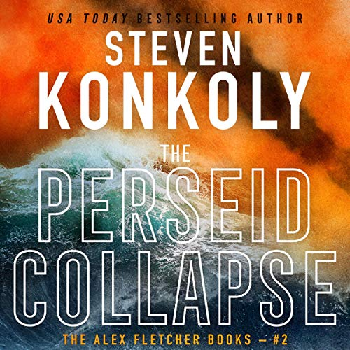 The Perseid Collapse     A Modern Thriller (Alex Fletcher, Book 2)              By:                                                                                                                                 Steven Konkoly                               Narrated by:                                                                                                                                 John David Farrell                      Length: 11 hrs and 16 mins     7 ratings     Overall 4.6