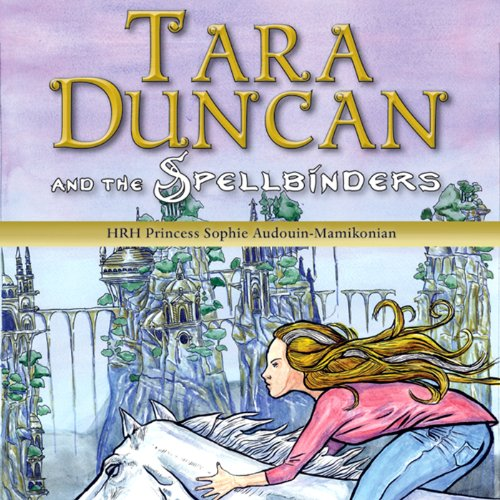 Tara Duncan and the Spellbinders audiobook cover art