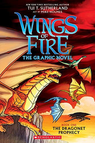 Compare Textbook Prices for The Dragonet Prophecy Wings of Fire Graphic Novel #1: A Graphix Book: The Graphic Novel 1 Illustrated Edition ISBN 9780545942157 by Sutherland, Tui T.,Holmes, Mike