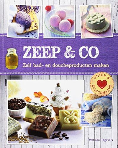 Zeep & co: zelf bad- en doucheproducten maken
