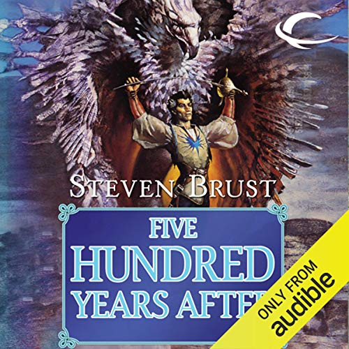 Five Hundred Years After Audiobook By Steven Brust cover art