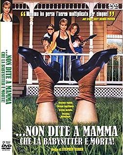 ...Non Dite A Mamma Che La Babysitter E' Morta! [Quadrifoglio]