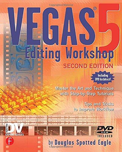 Vegas 5 Editing Workshop (DV Expert)