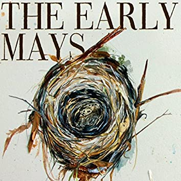 The Early Mays