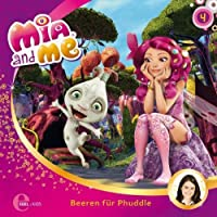 Beeren für Phuddle (Mia and Me 4) Hörbuch