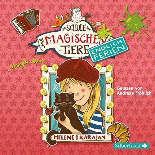 Die Schule der magischen Tiere - Endlich Ferien 4: Helene und Karajan: 2 CDs