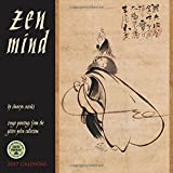 Zen Mind 2017 Wall Calendar: Zenga Paintings from the Gitter-Yelen Collection