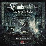 Frankenstein und der Zirkel der Sieben: Folge 04: Tödliches Wissen