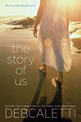 The Story of Us Kindle Edition