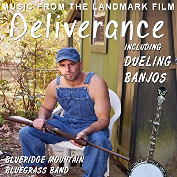 Deliverance - Dueling Banjos - Music from the Landmark Film
