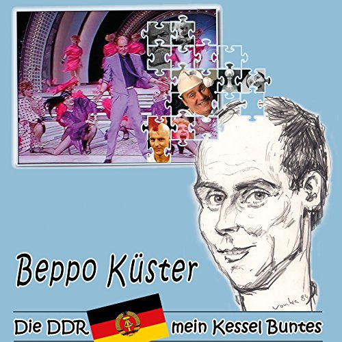Preisvergleich Produktbild Die DDR - mein Kessel Buntes