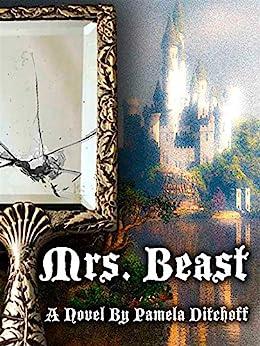 MRS. BEAST by [Pamela Ditchoff]