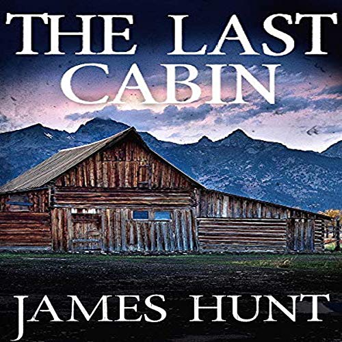 The Last Cabin audiobook cover art