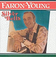Silver Bells by Faron Young