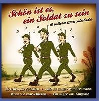 ドイツ軍歌 Schön ist es, ein Soldat zu sein