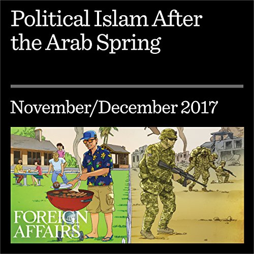Political Islam After the Arab Spring audiobook cover art