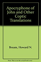 The Apocryphon of John and Other Coptic Translations