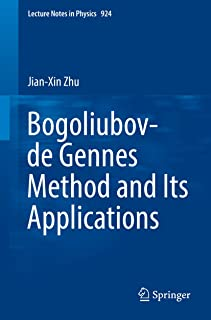 Bogoliubov-de Gennes Method and Its Applications (Lecture Notes in Physics Book 924)