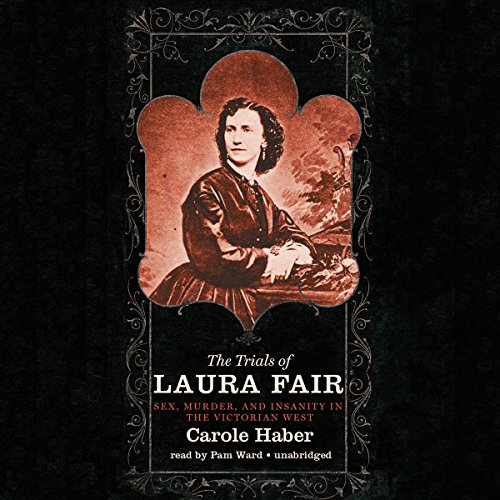 The Trials of Laura Fair  Audiolibri