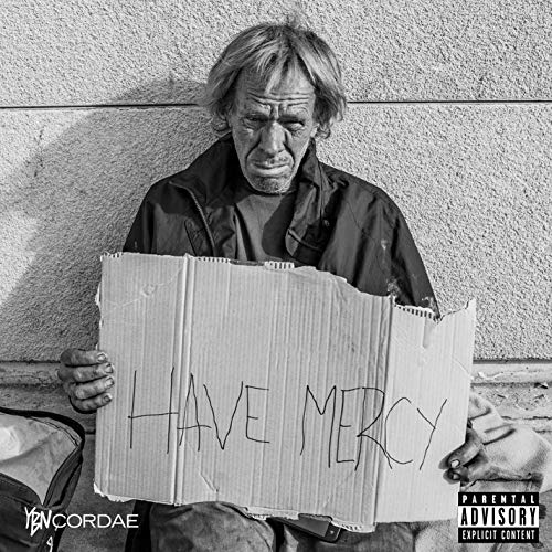Have Mercy [Explicit]